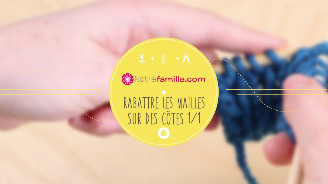 Youtube tricot rabattre les mailles