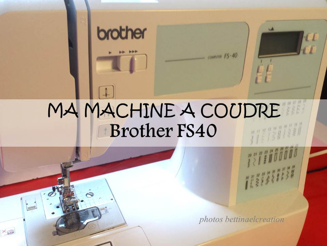 Forum machine a coudre brother fs 40